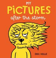 MY PICTURES AFTER THE STORM by Éric Veillé