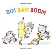 BIM BAM BOOM by Frédéric Stehr