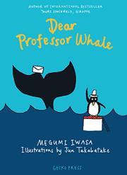 DEAR PROFESSOR WHALE by Megumi Iwasa