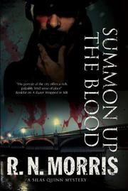 SUMMON UP THE BLOOD by R.N. Morris