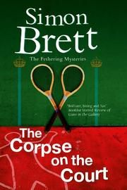 THE CORPSE ON THE COURT by Simon Brett