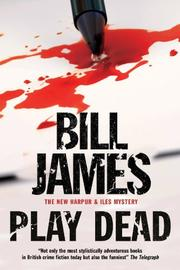 PLAY DEAD by Bill James