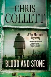 BLOOD AND STONE by Chris Collett