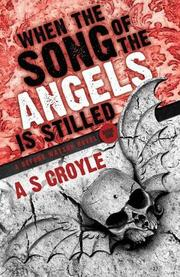 When the Song of the Angels is Stilled by A. S. Croyle