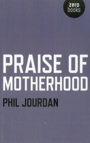 PRAISE OF MOTHERHOOD by Phil Jourdan