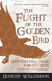 THE FLIGHT OF THE GOLDEN BIRD by Duncan Williamson