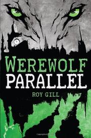WEREWOLF PARALLEL by Roy Gill