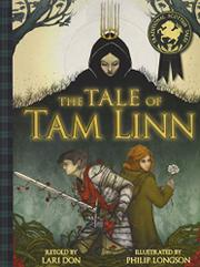 THE TALE OF TAM LINN by Lari Don