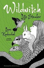 LIFE STEALER by Lene Kaaberbøl