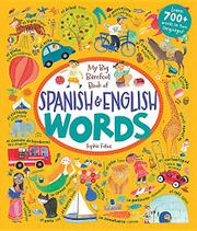 MY BIG BAREFOOT BOOK OF SPANISH AND ENGLISH WORDS by Sophie Fatus