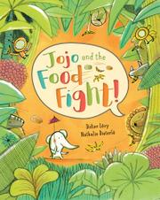 JOJO AND THE FOOD FIGHT! by Didier Lévy