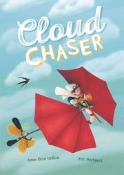 CLOUD CHASER by Anne-Fleur Drillon