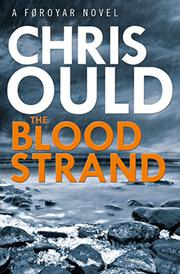 THE BLOOD STRAND by Chris Ould