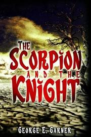 THE SCORPION AND THE KNIGHT by George E. Garner