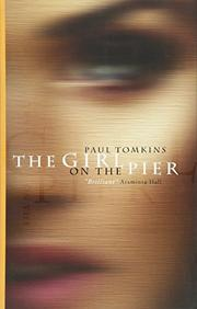 The Girl on the Pier by Paul Tomkins