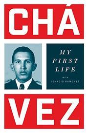 MY FIRST LIFE by Hugo Chávez