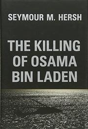 THE KILLING OF OSAMA BIN LADEN by Seymour Hersh