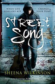 STREET SONG by Sheena Wilkinson
