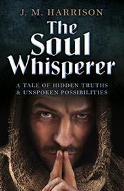 THE SOUL WHISPERER by J.M. Harrison