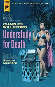 UNDERSTUDY FOR DEATH by Charles Willeford