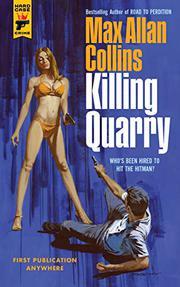 KILLING QUARRY by Max Allan Collins
