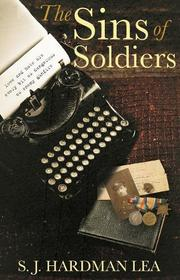 The Sins of Soldiers by S. J. Hardman Lea