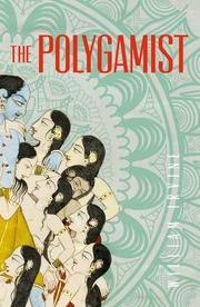 THE POLYGAMIST  by William Irvine