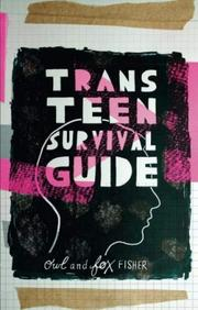 TRANS TEEN SURVIVAL GUIDE by Fox Fisher