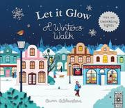 LET IT GLOW by Owen Gildersleeve