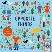OPPOSITE THINGS  by Quarto Publishing