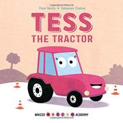 TESS THE TRACTOR by Peter Bently