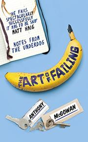 THE ART OF FAILING by Anthony McGowan