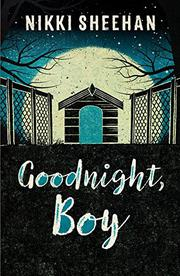 GOODNIGHT, BOY by Nikki Sheehan