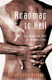 ROADMAP TO HELL by Barbie Latza Nadeau