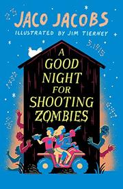 A GOOD NIGHT FOR SHOOTING ZOMBIES by Jaco Jacobs