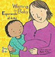 ESPERANDO AL BEBE / WAITING FOR BABY by Rachel Fuller