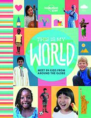 THIS IS MY WORLD by Lonely Planet