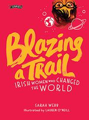 BLAZING A TRAIL by Sarah Webb