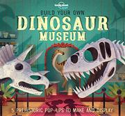 BUILD YOUR OWN DINOSAUR MUSEUM by Jenny Jacoby