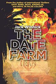 THE DATE FARM by Jack Winnick