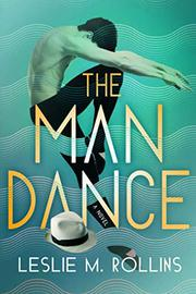 THE MAN DANCE by Leslie M.  Rollins
