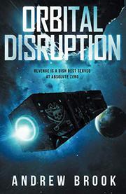 ORBITAL DISRUPTION by Andrew  Brook