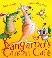 KANGAROO'S CANCAN CAFÉ by Julia Jarman