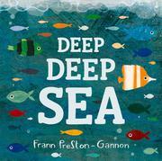 DEEP DEEP SEA by Frann Preston-Gannon
