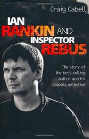 IAN RANKIN AND INSPECTOR REBUS by Craig Cabell