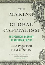 THE MAKING OF GLOBAL CAPITALISM by Leo Panitch