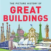 THE PICTURE HISTORY OF GREAT BUILDINGS by Gene Barretta