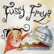 FUSSY FREYA by Katharine Quarmby