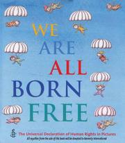 WE ARE ALL BORN FREE by Amnesty International UK Section