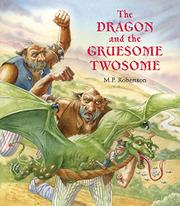 Book Cover for THE DRAGON AND THE GRUESOME TWOSOME